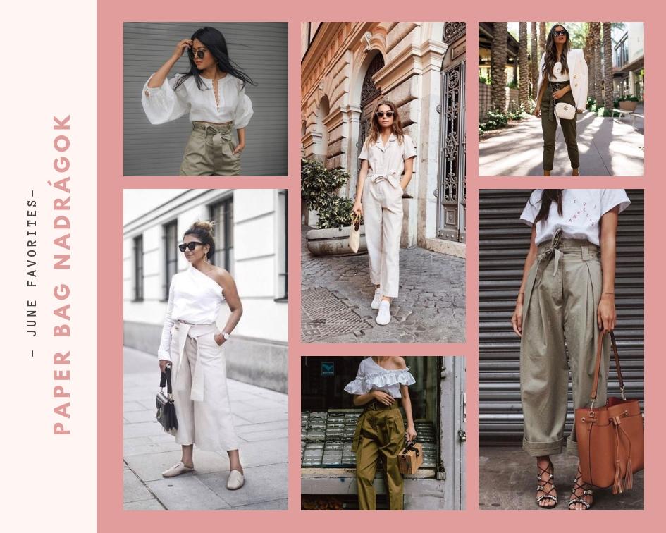 Júlisi kedvencek, paper bag nadrágok, nyári divat